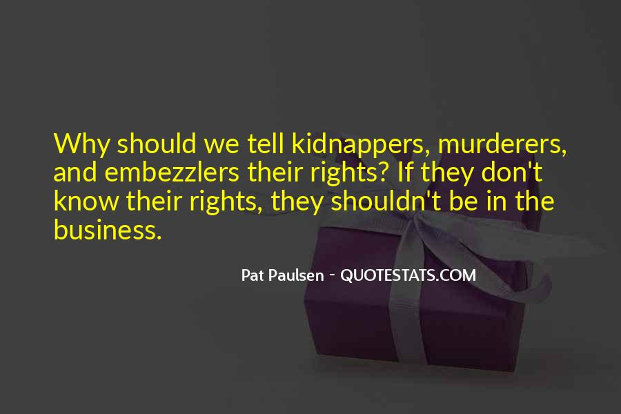 Quotes About Murderers #299354