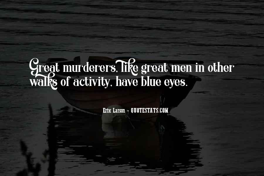 Quotes About Murderers #35041
