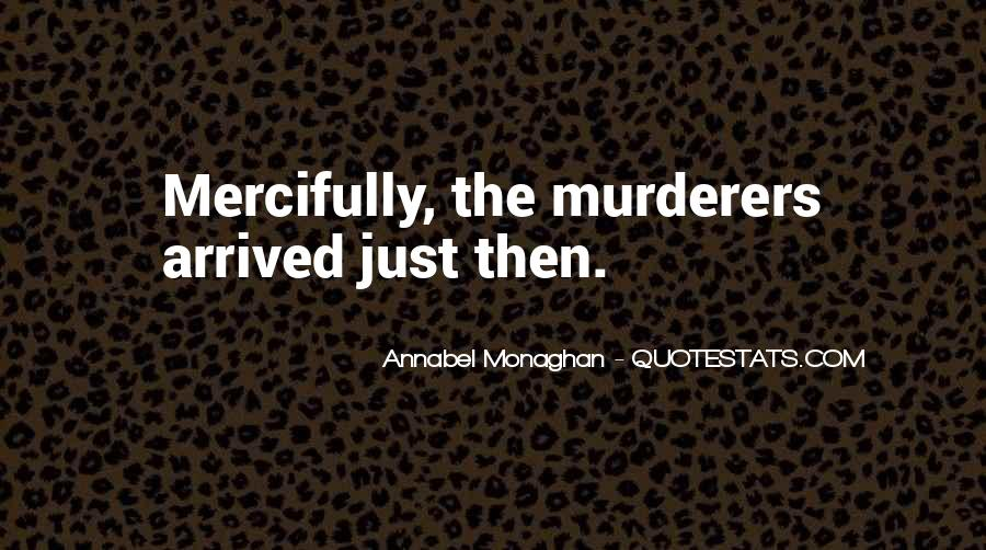 Quotes About Murderers #373109