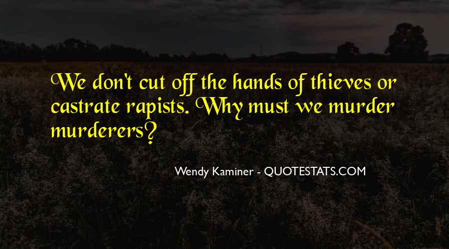 Quotes About Murderers #437836