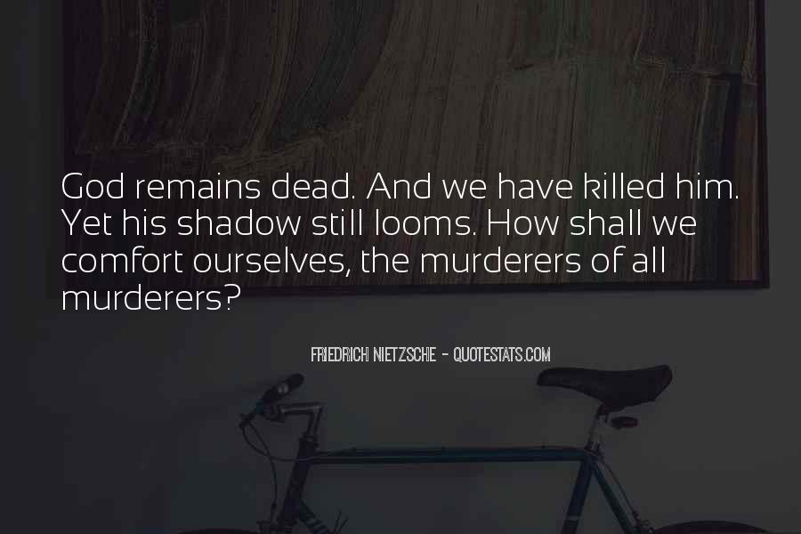 Quotes About Murderers #537765