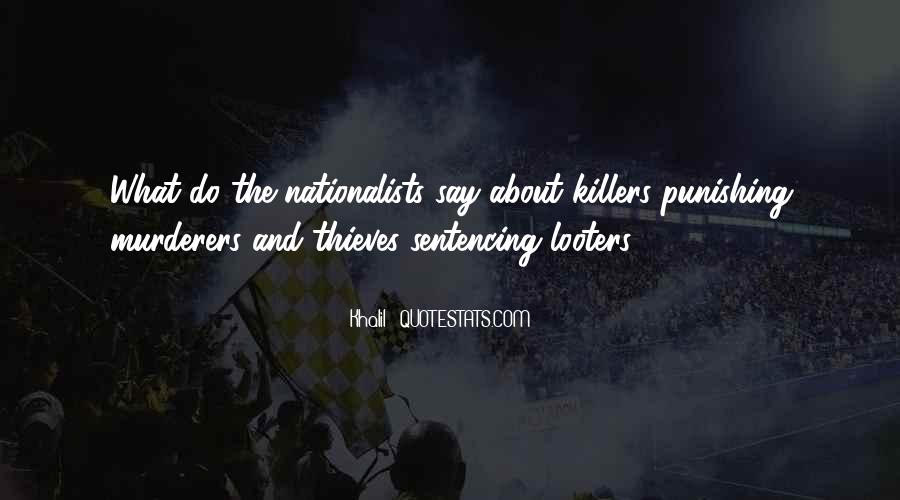 Quotes About Murderers #553665
