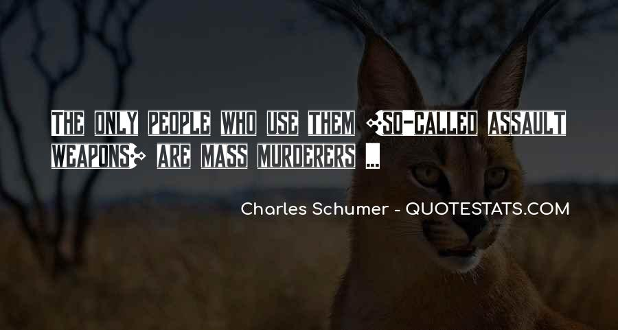 Quotes About Murderers #564647