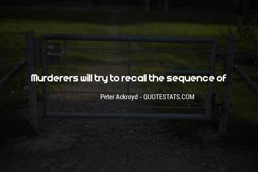 Quotes About Murderers #650247