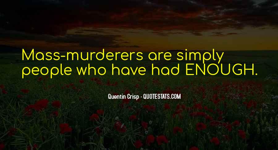 Quotes About Murderers #733882