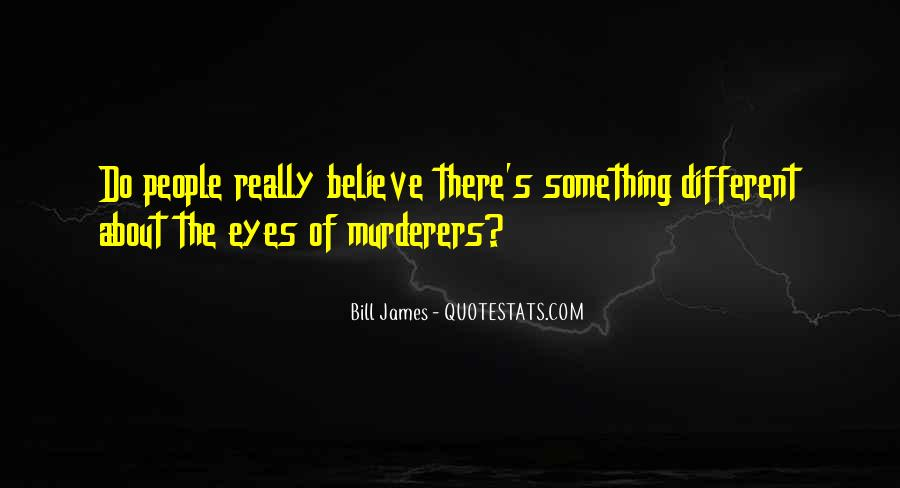 Quotes About Murderers #85900