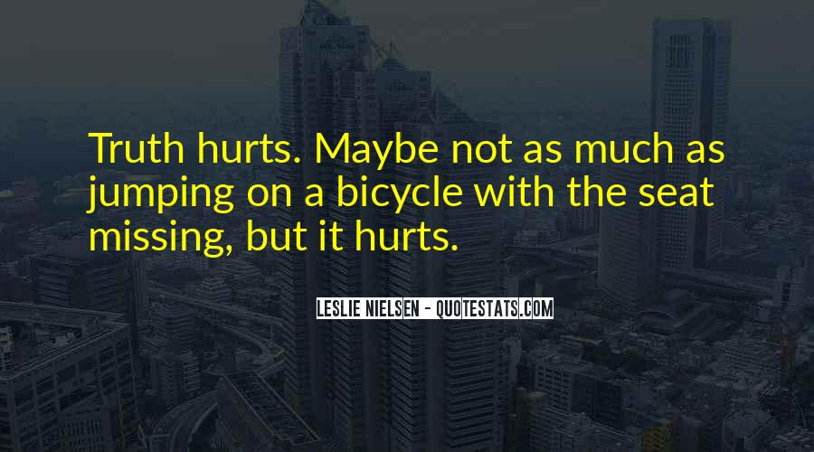 Quotes About Missing Someone It Hurts #1522182