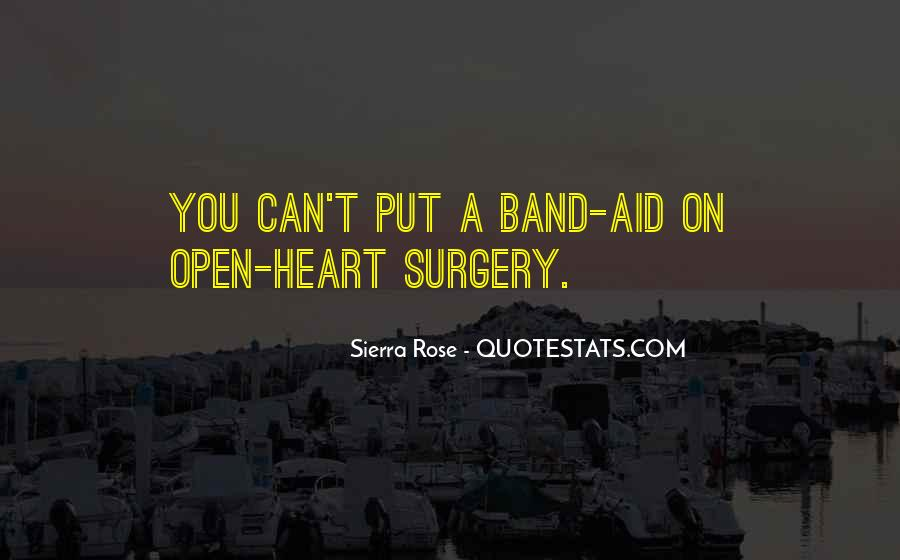 Quotes About Heart Surgery #1010914