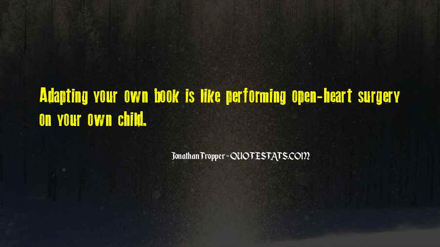 Quotes About Heart Surgery #1212126