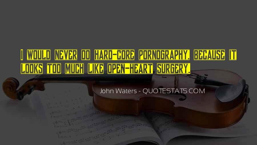 Quotes About Heart Surgery #1255312