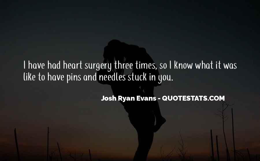 Quotes About Heart Surgery #67349