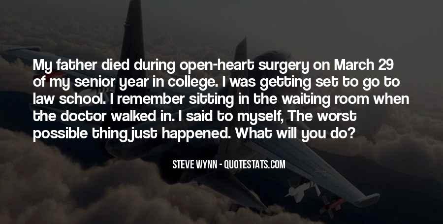 Quotes About Heart Surgery #788761