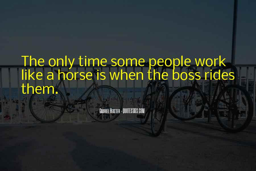 Quotes About Like A Boss #356081