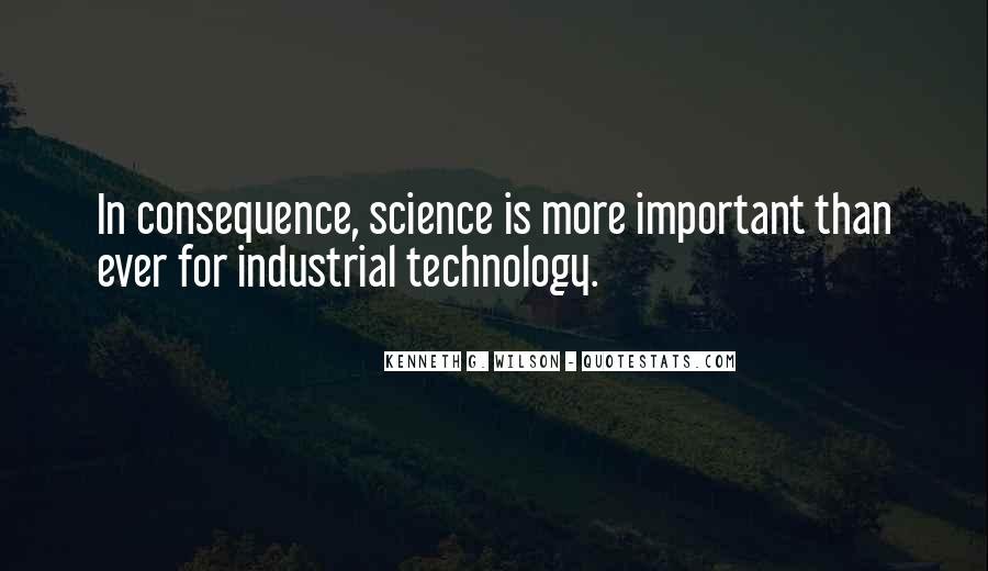 Quotes About Industrial Technology #1611679