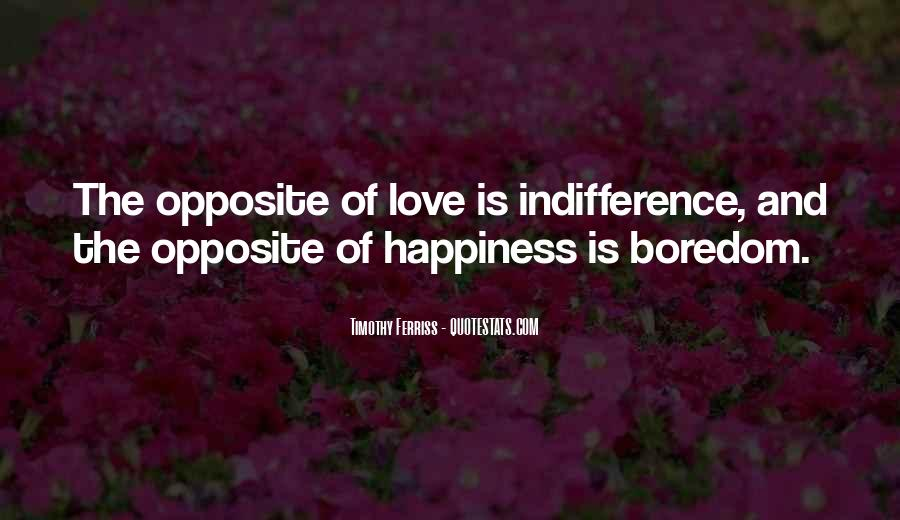 Quotes About Indifference And Love #1144280