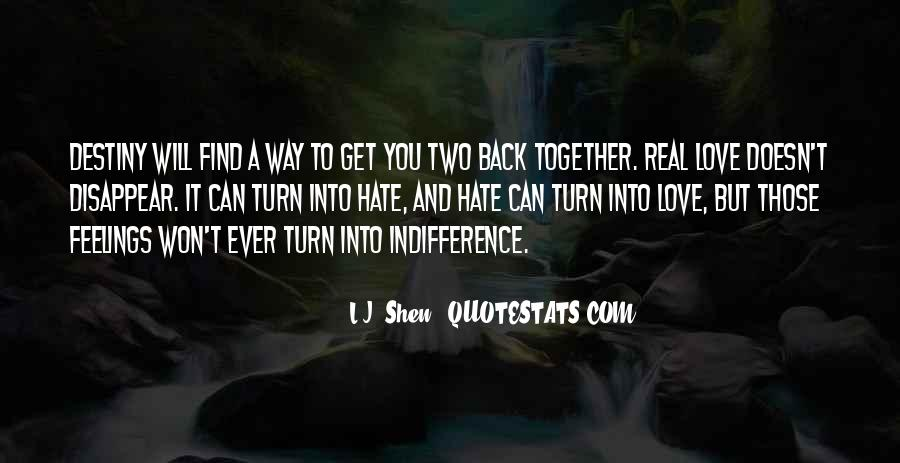 Quotes About Indifference And Love #1217740