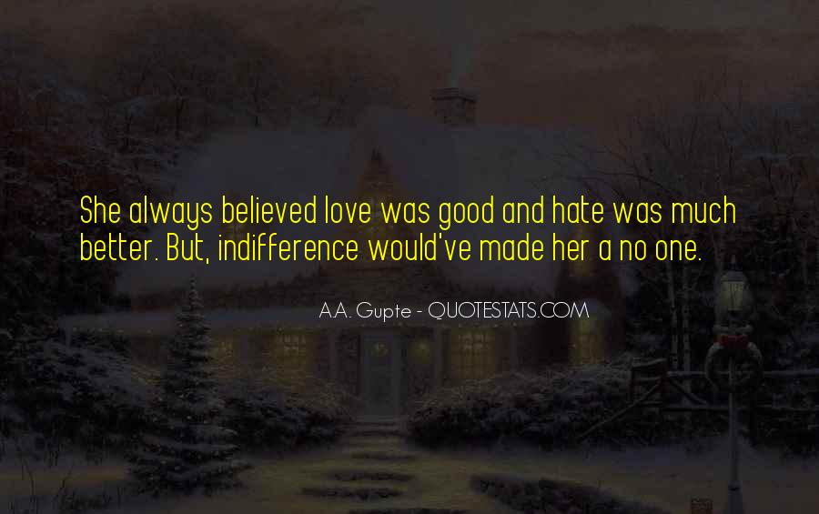 Quotes About Indifference And Love #1513099
