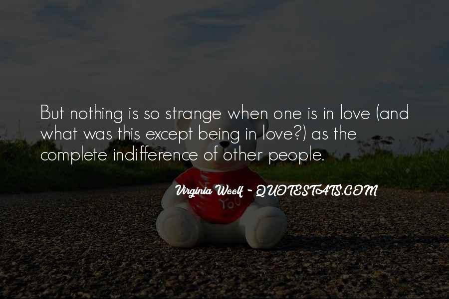 Quotes About Indifference And Love #30974