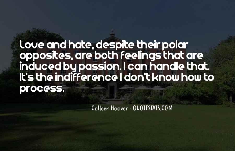 Quotes About Indifference And Love #358396
