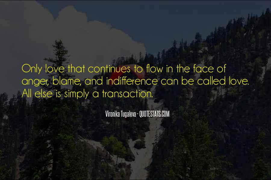 Quotes About Indifference And Love #634711