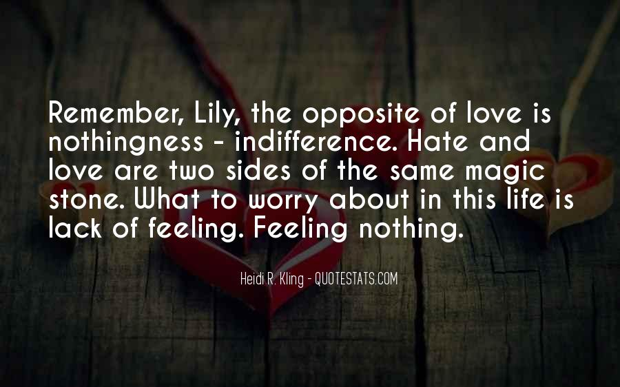 Quotes About Indifference And Love #668480