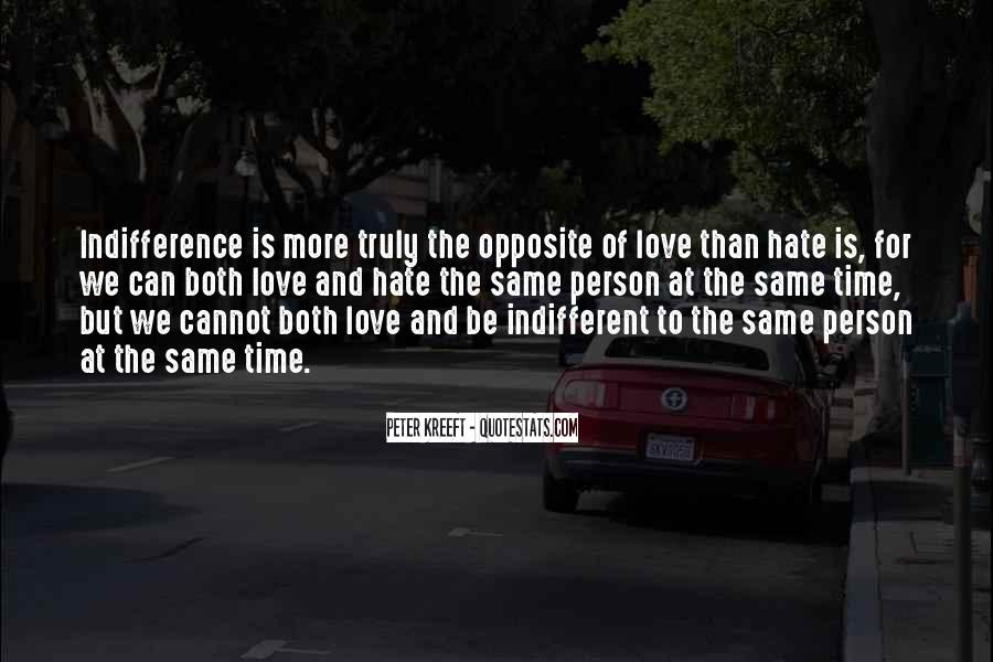 Quotes About Indifference And Love #763278