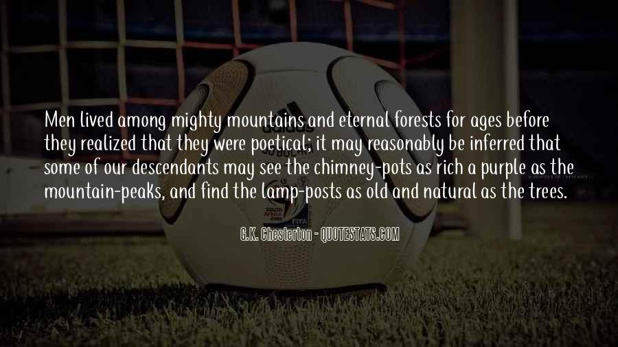Quotes About Forests And Mountains #631965