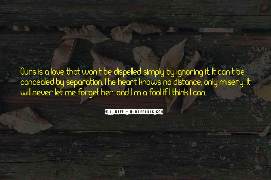 Quotes About Distance And Love #398026