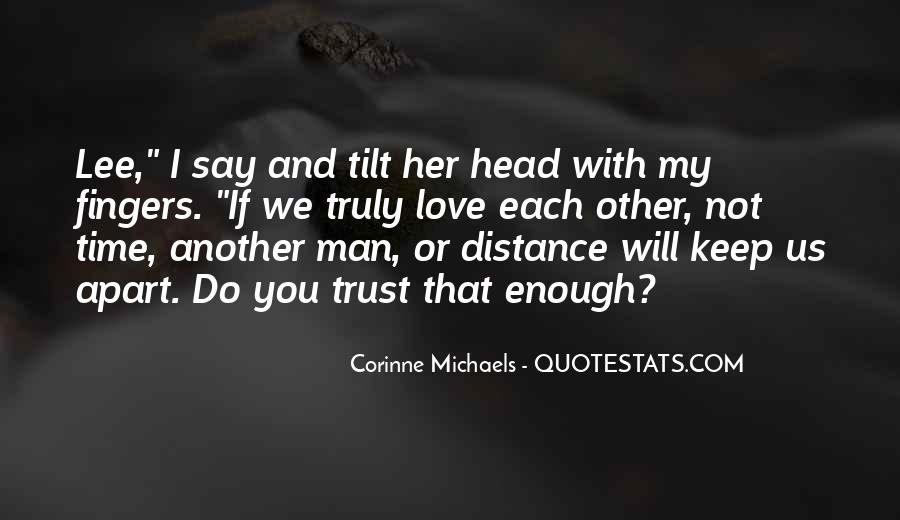 Quotes About Distance And Love #669723