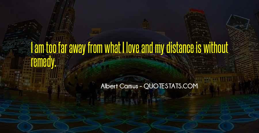 Quotes About Distance And Love #806686