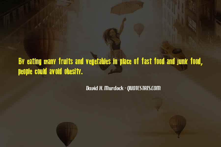 Quotes About Fast Food And Obesity #556953