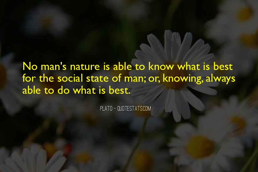Quotes About The Social Nature Of Man #1122277