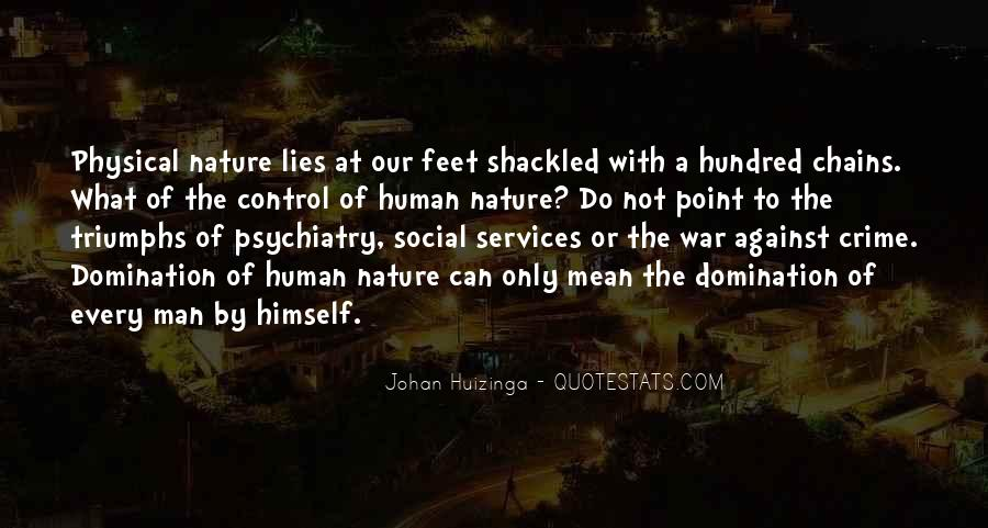 Quotes About The Social Nature Of Man #1270708