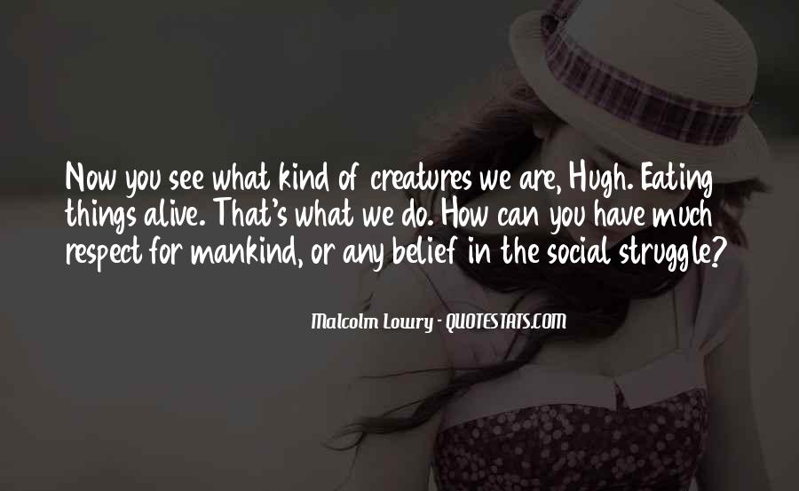 Quotes About The Social Nature Of Man #731062