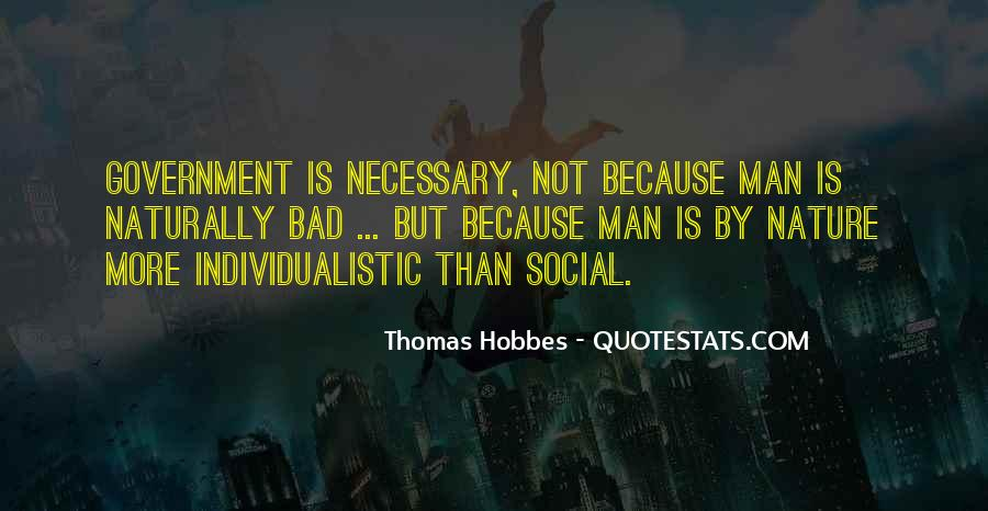 Quotes About The Social Nature Of Man #910473
