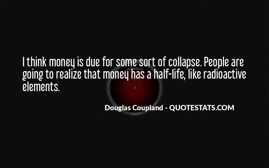 Quotes About Money Not Being Everything In Life #10640