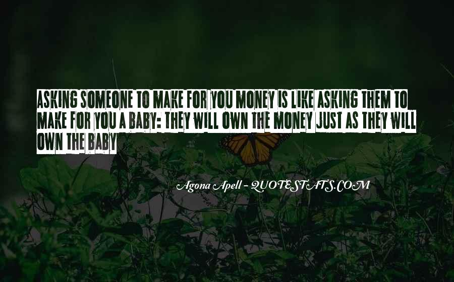 Quotes About Money Not Being Everything In Life #10910