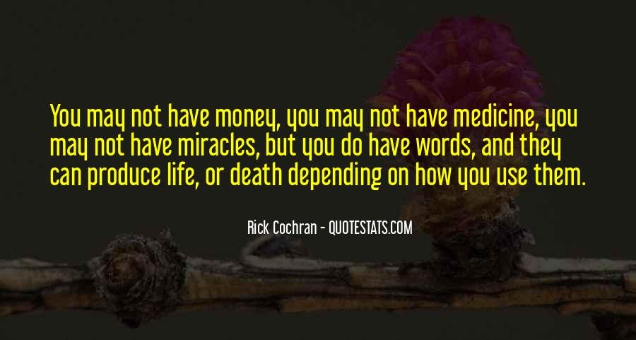 Quotes About Money Not Being Everything In Life #18099