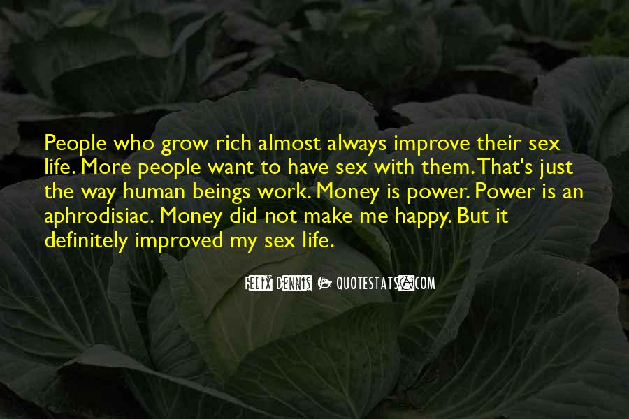 Quotes About Money Not Being Everything In Life #2837