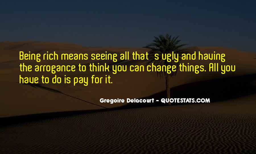 Quotes About Money Not Being Everything In Life #48899