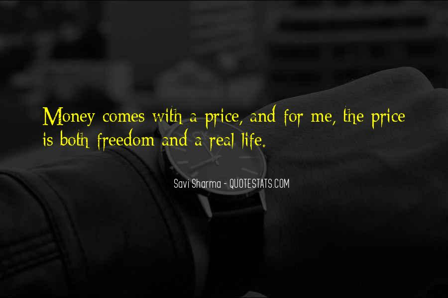 Quotes About Money Not Being Everything In Life #5115