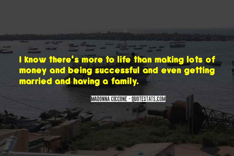 Quotes About Money Not Being Everything In Life #62371