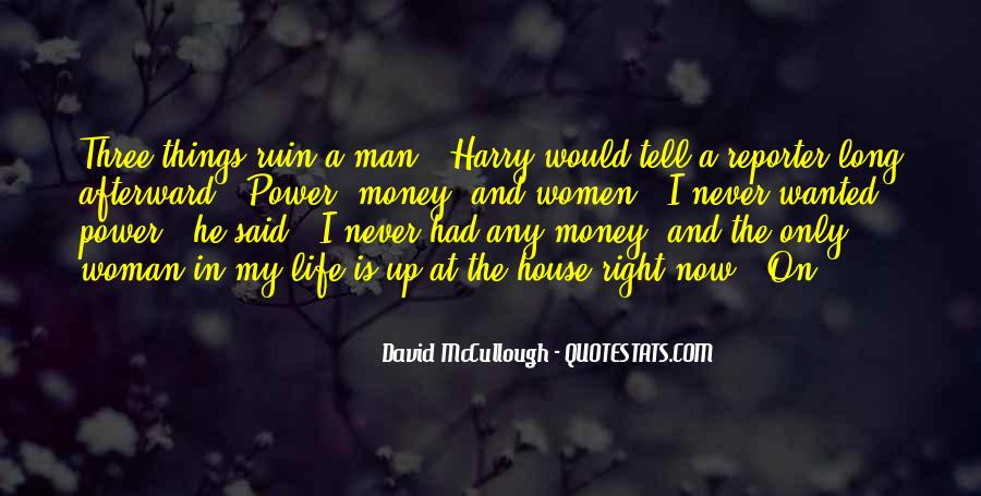 Quotes About Money Not Being Everything In Life #6709