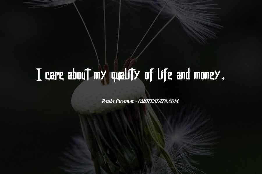 Quotes About Money Not Being Everything In Life #71138
