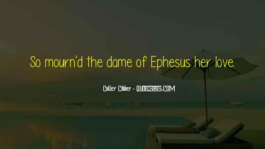 Quotes About Ephesus #1208751