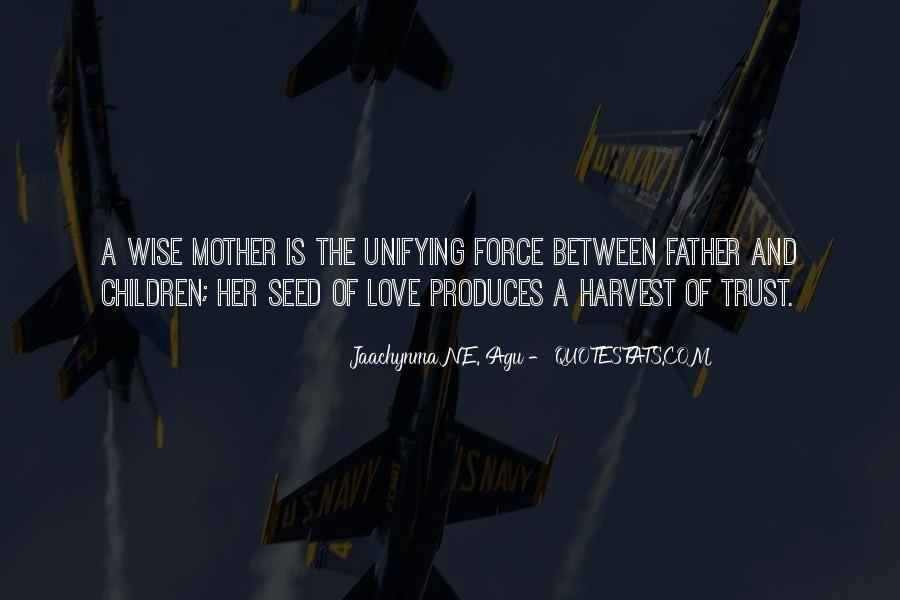 Quotes About Motherhood And Love #1241919