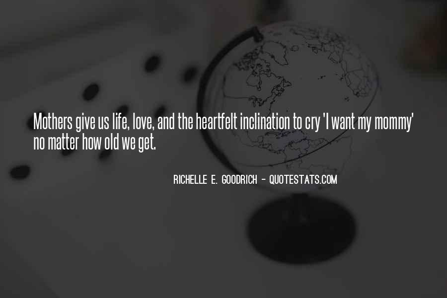 Quotes About Motherhood And Love #1565227