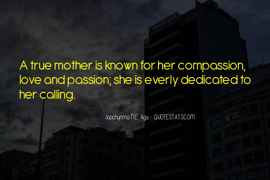 Quotes About Motherhood And Love #1576582