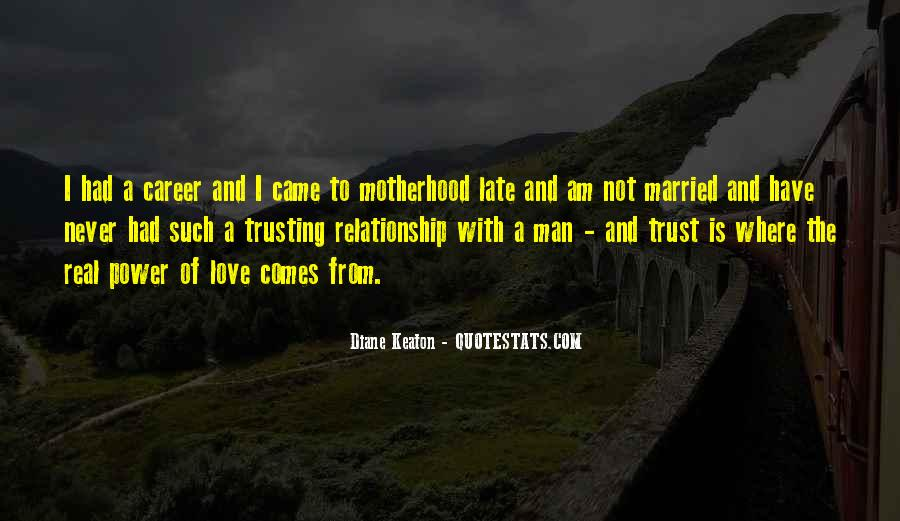 Quotes About Motherhood And Love #1720408