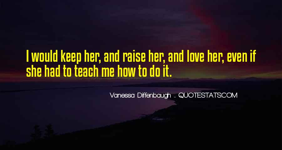 Quotes About Motherhood And Love #204864